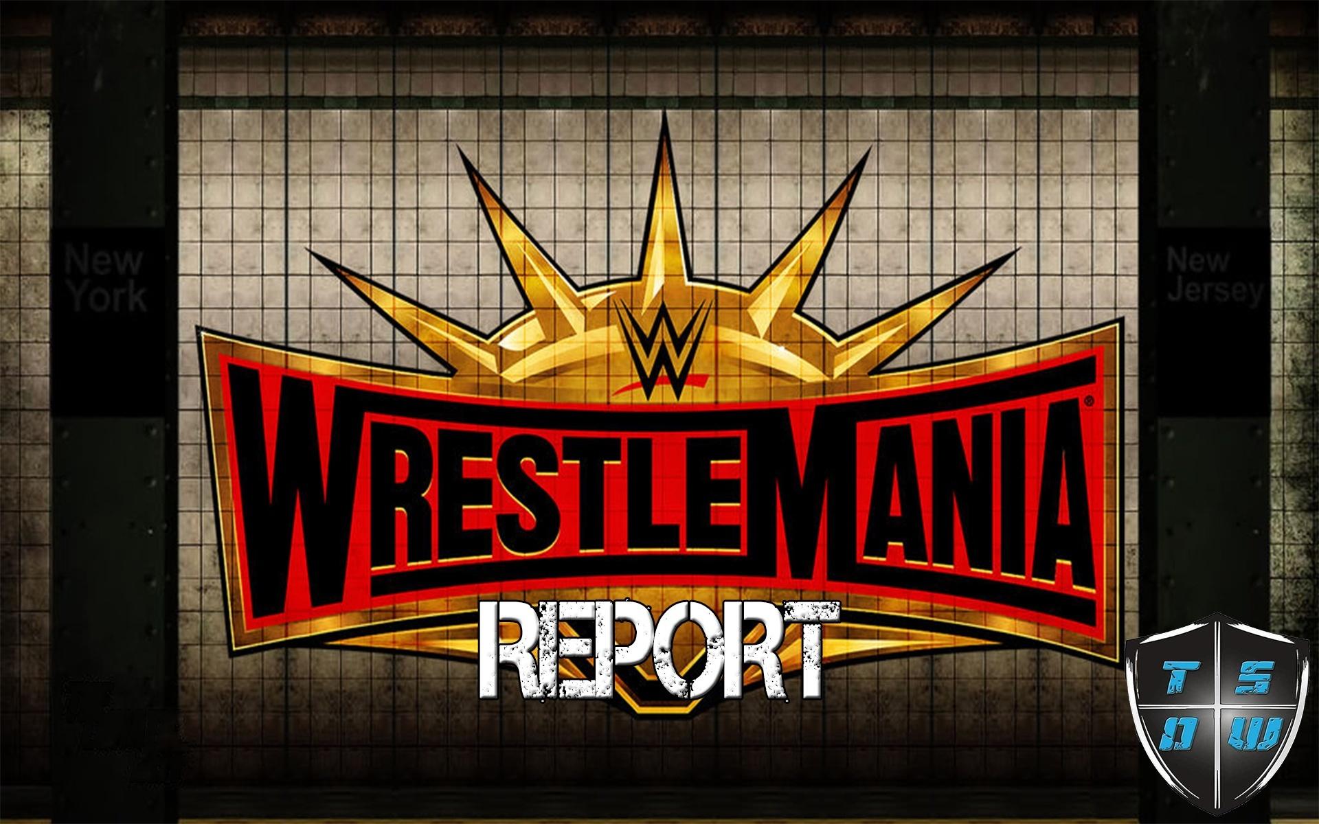 Report WrestleMania