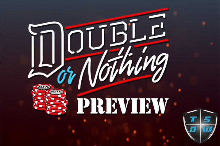 Double Or Nothing Preview