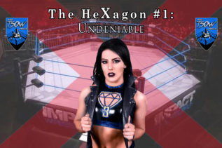 The HeXagon #1: Undeniable - Tessa Blanchard