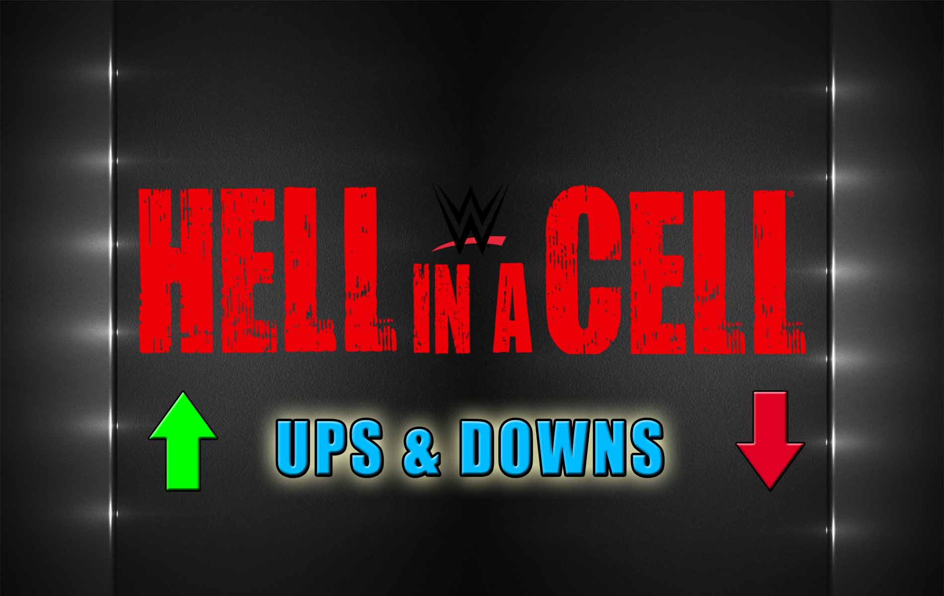 Hell In A Cell Ups&Downs