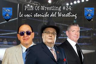 Pills Of Wrestling #34: Le voci storiche del Wrestling