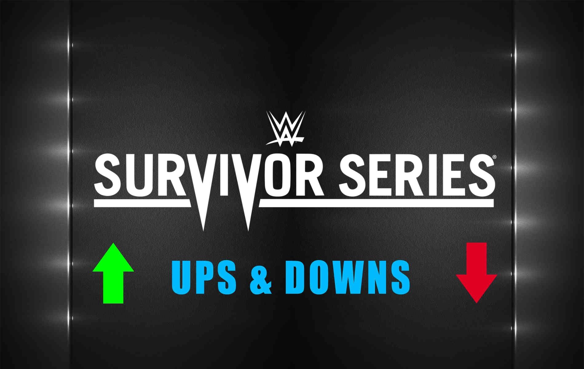 Survivor Series Ups&Downs