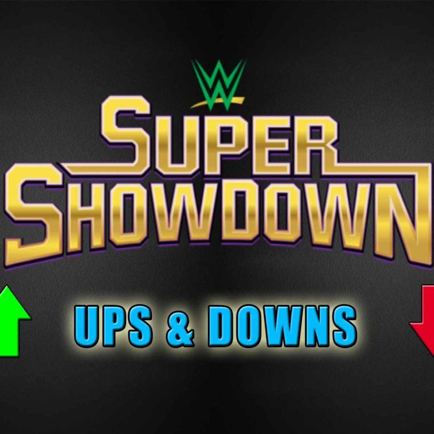 Super ShowDown Ups&Downs