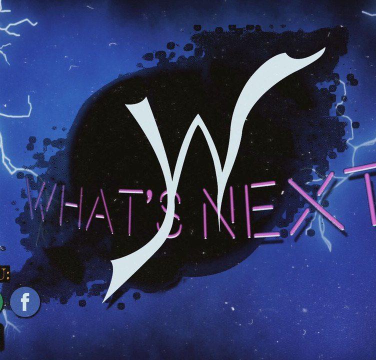 What's Next: Ce l'ho / mi manca #71