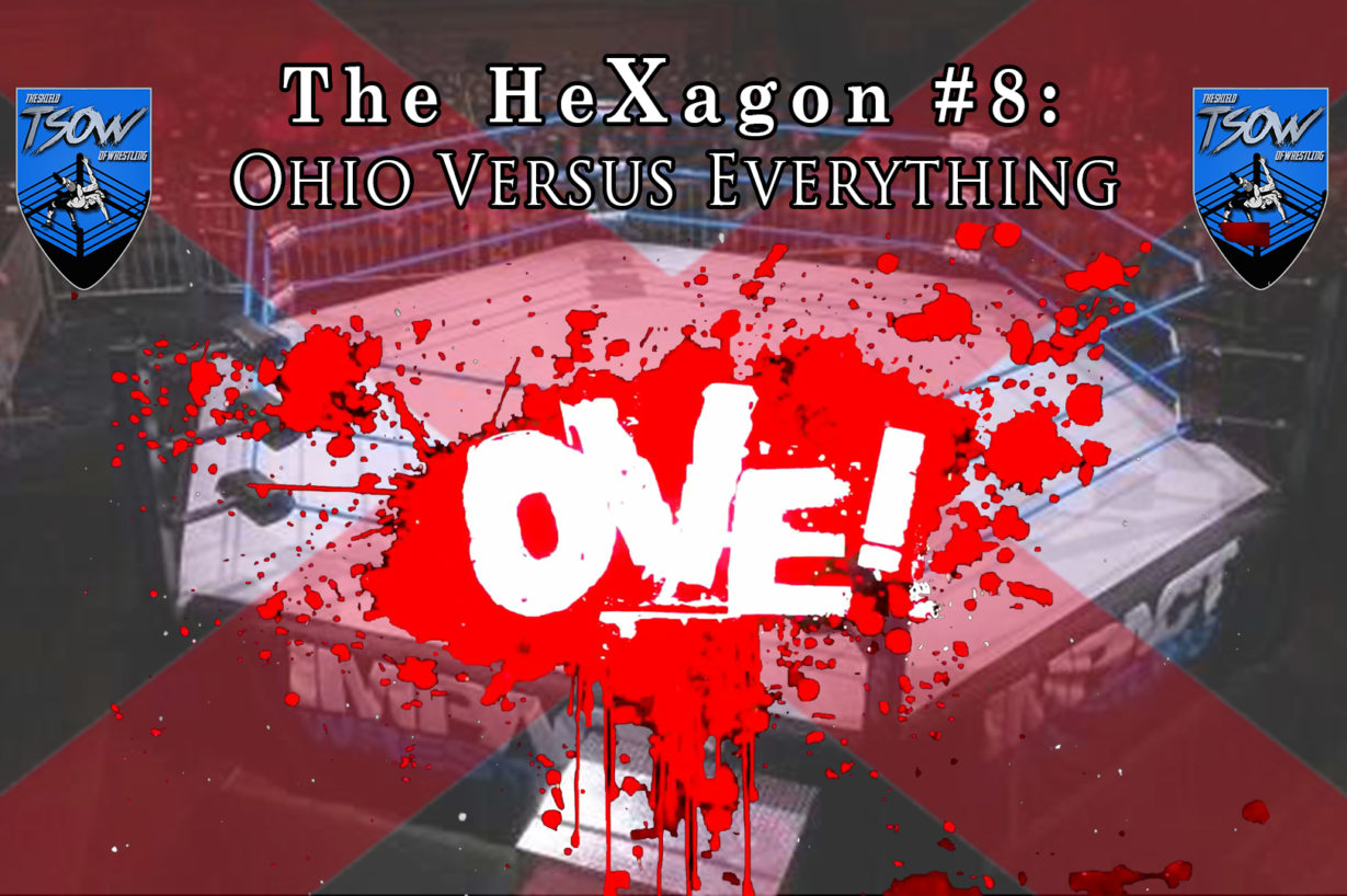 The HeXagon #8: Ohio Versus Everything