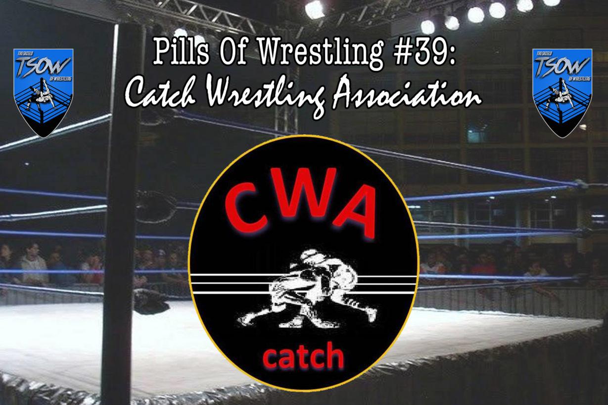 Pills Of Wrestling #39: Catch Wrestling Association
