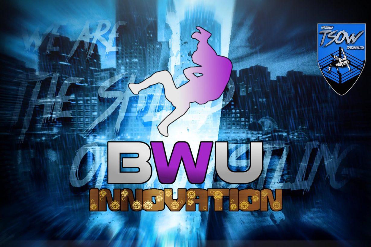 BWU INNOVATION EPISODIO 30 - NUOVO CAMPIONE?