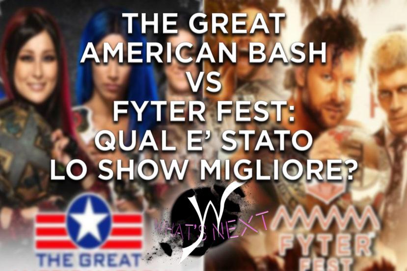 What's Next The Great American Bash v Fyter Fest: qual è stato il migliore?