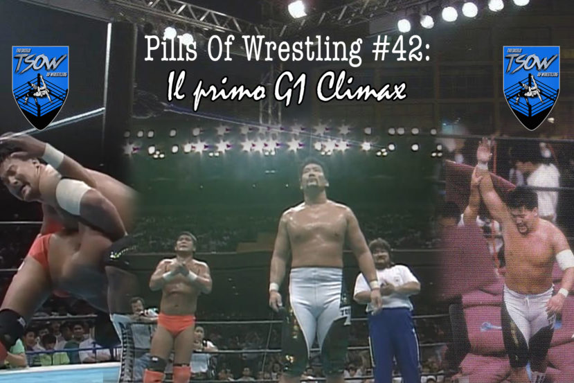 Pills Of Wrestling #42: il primo G1 Climax