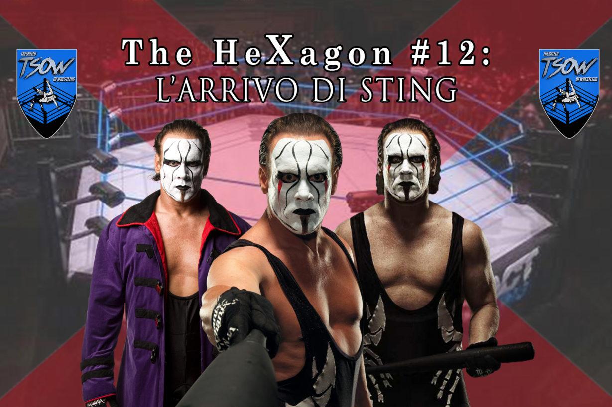 The HeXagon#12: l'arrivo di Sting in TNA
