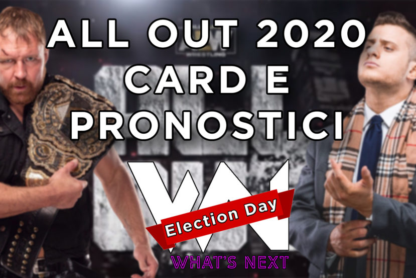 What's Next #89: Election Day - All Out card e Pronostici