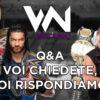 What's Next #95: Q&A voi chiedete e noi rispondiamo