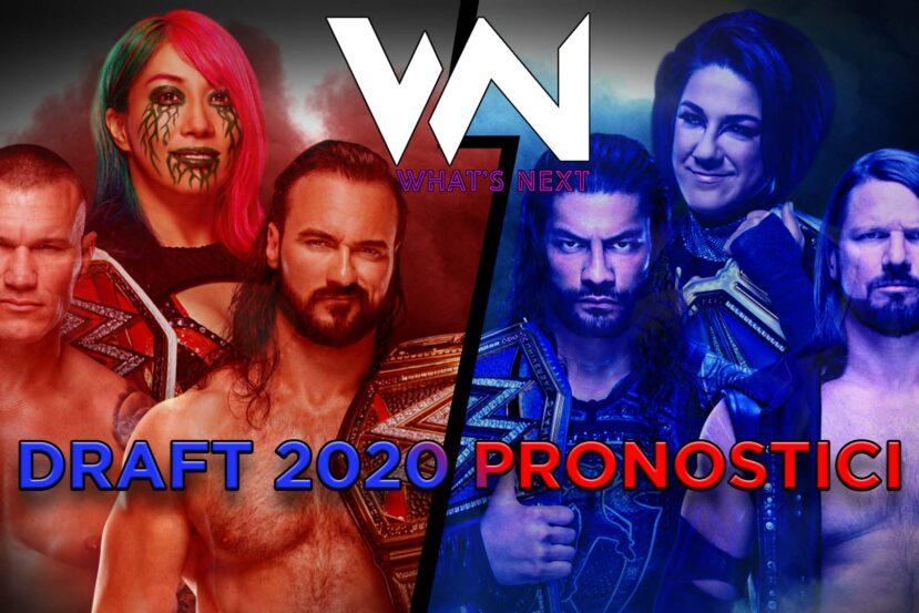 What's Next #94: WWE Draft 2020 Pronostici