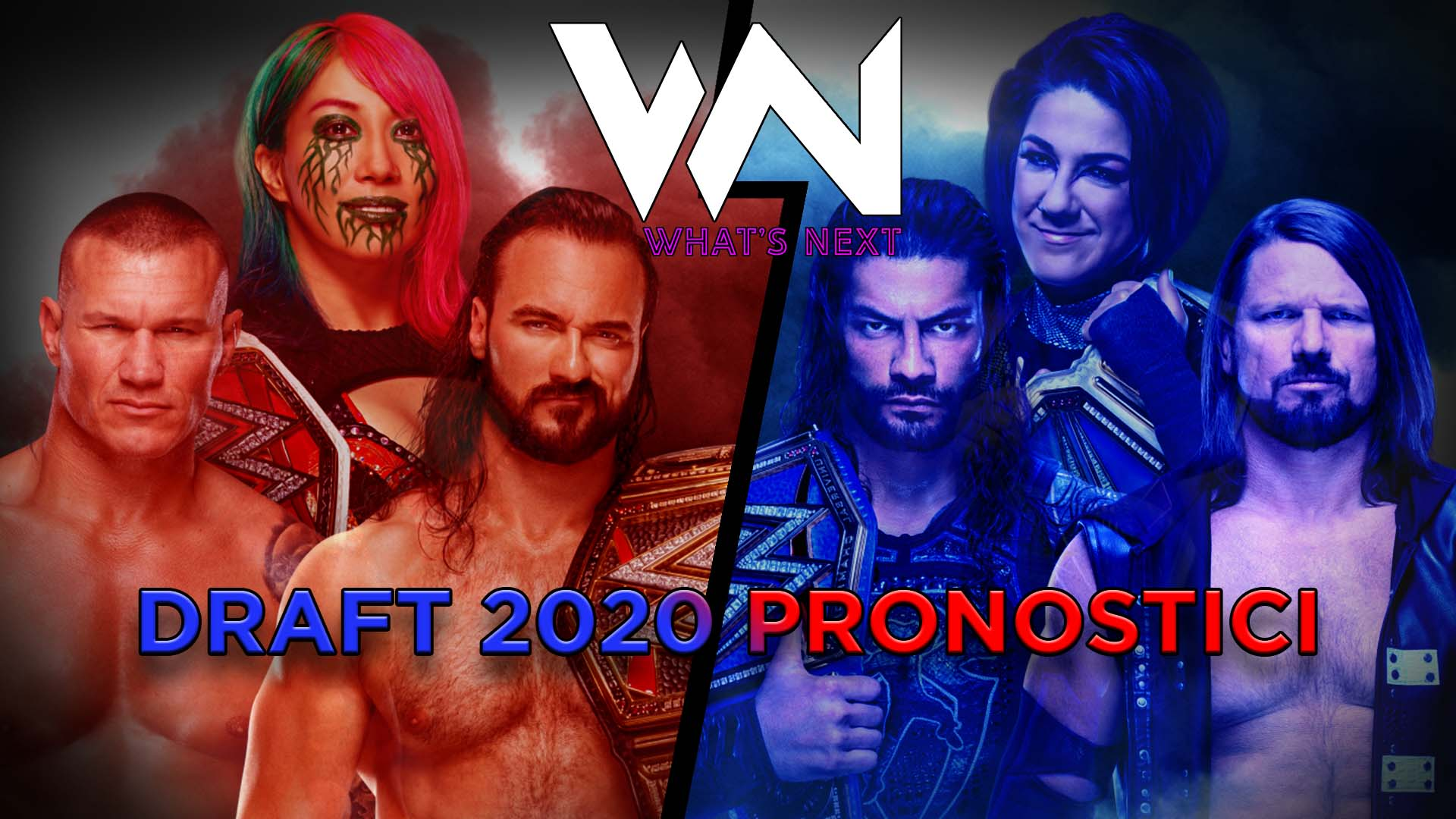 What's Next #94: WWE Draft 2020 Pronostici