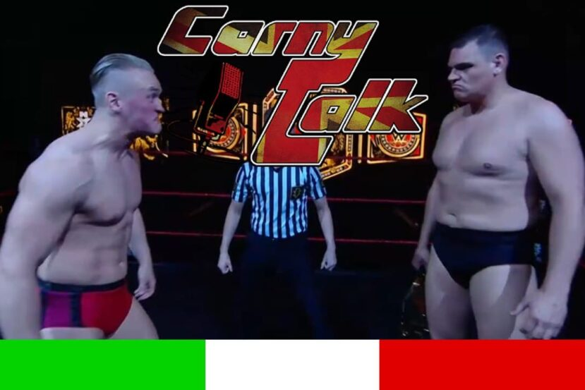 GENERAL VS UNBESIEGBAR! NXT UK in italiano - Carny Talk