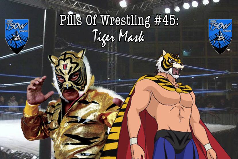 Pills Of Wrestling #45: Tiger Mask