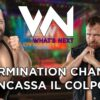 What's Next #113: Extermination Chamber: incassa il colpo