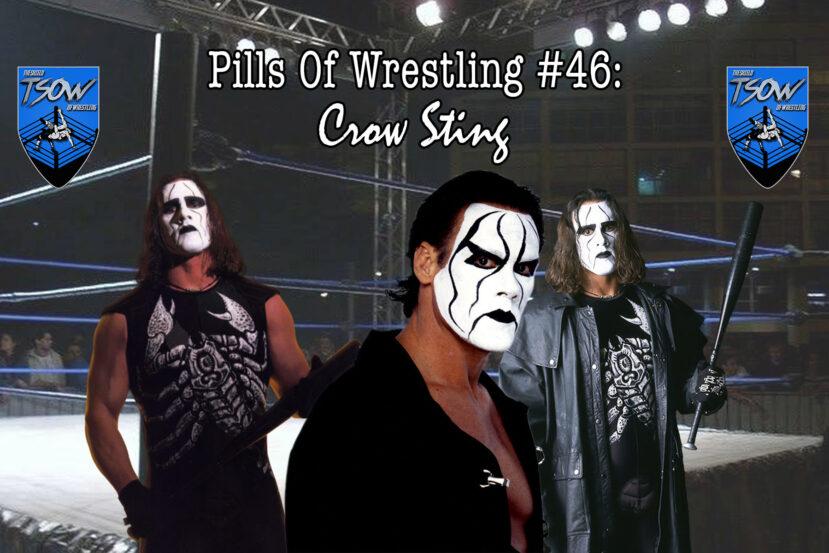 Pills Of Wrestling #46: Crow Sting