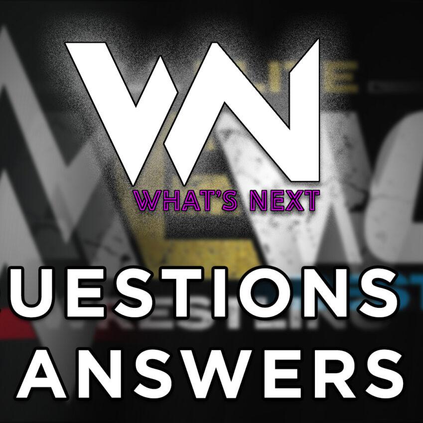 What's Next #121: Question and Answer, voi chiedete noi rispondiamo