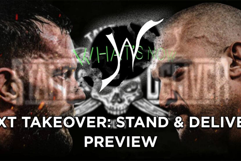 What's Now: NXT TakeOver: Stand & Deliver card e pronostici