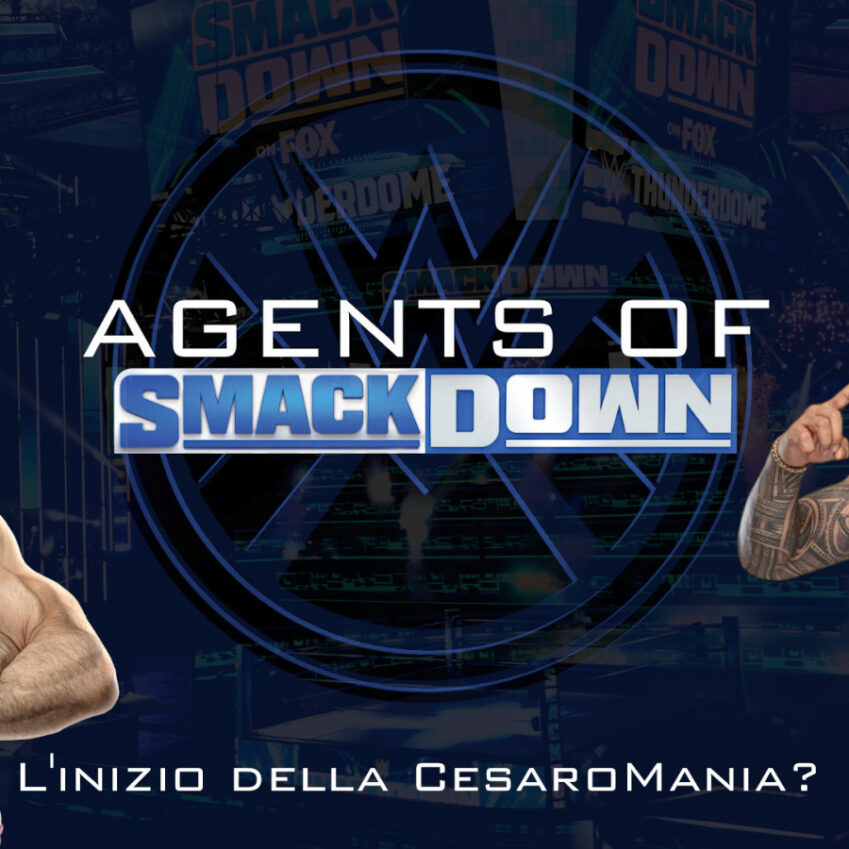 Agents Of SmackDown #2 SmackDown: Post Wrestlemania, verso la Cesaro-Mania?