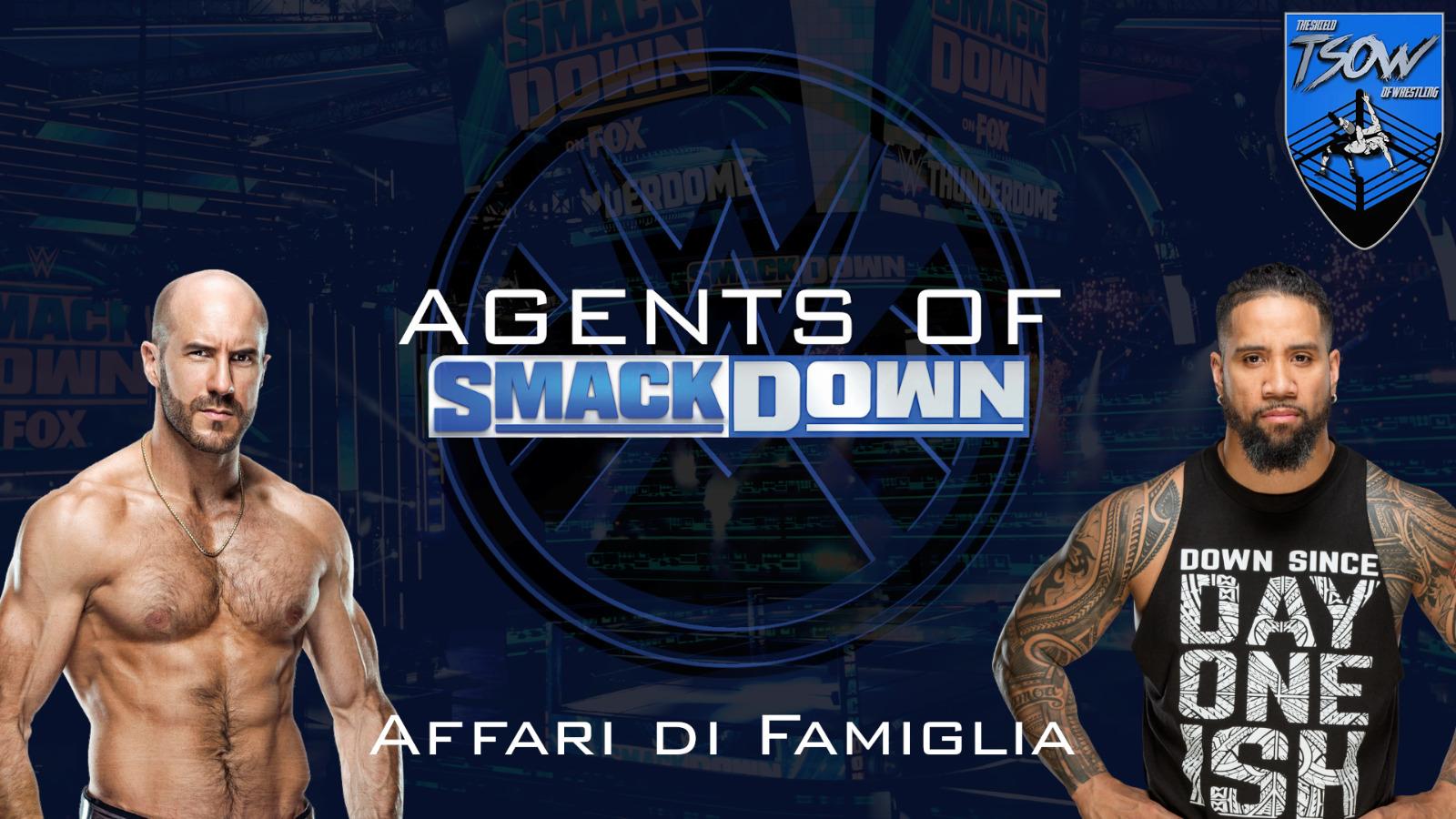 Agents Of SmackDown #6: Affari di Famiglia